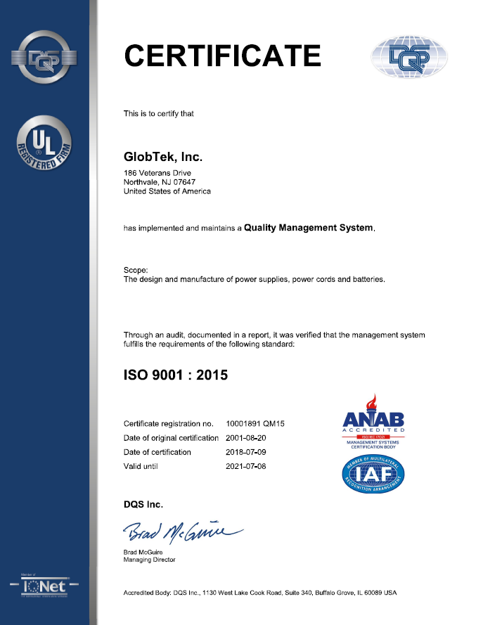 GlobTek quality management system ISO certification for the design & manufacture of power supplies UL registered
